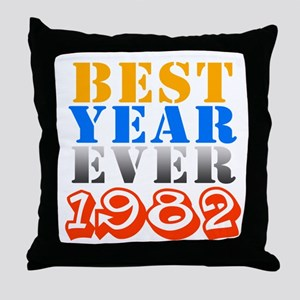 Best year ever 1982 Throw Pillow