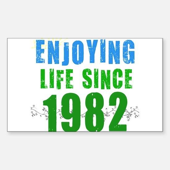 Enjoying Life Since 1982 Rectangle Decal
