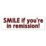 Smile if you're in Remission Sticker (Bumper 10 pk
