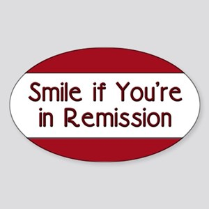 Smile if you're in Remission Oval Sticker (10 pk)