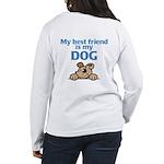 Best Friend (Dog) Women's Long Sleeve T-Shirt