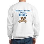 Best Friend (Dog) Sweatshirt