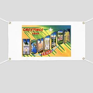 Houston Texas Greetings Banner