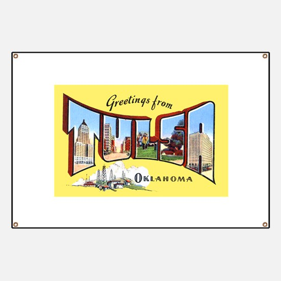 Tulsa Okahoma Greetings Banner