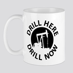 Drill Here Drill Now Mug