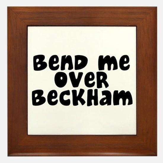 Bend Me Over Beckham Framed Tile