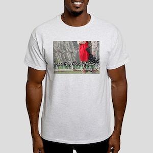 & those deployed... Light T-Shirt