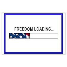 FREEDOM LOADING... Large Poster