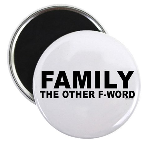 "Family - The Other F-Word 2.25"" Magnet (10 pa"