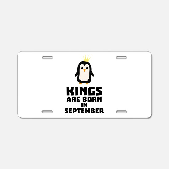 kings born in SEPTEMBER Cqp Aluminum License Plate