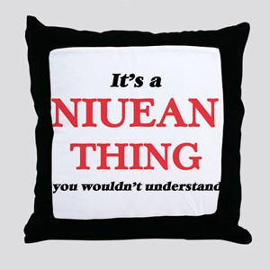 It's a Niuean thing, you wouldn&# Throw Pillow