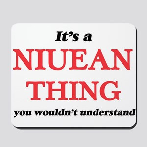 It's a Niuean thing, you wouldn' Mousepad