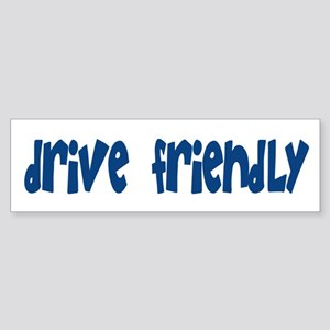 Drive Friendly Bumper Sticker