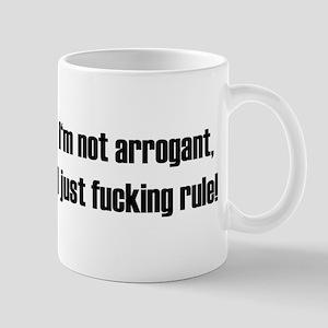 'I just fucking rule!' Mug