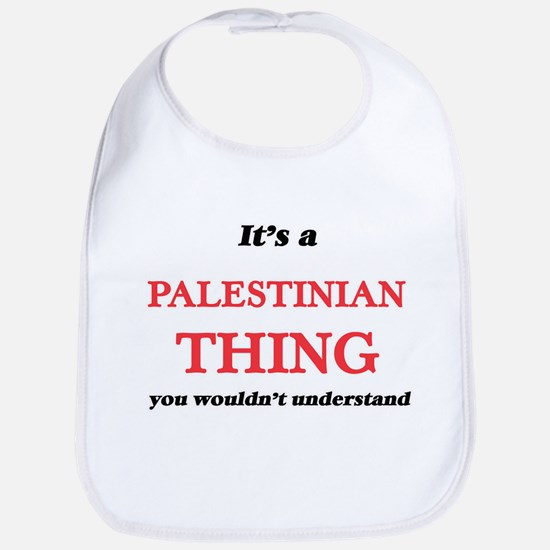 It's a Palestinian thing, you wouldn& Baby Bib