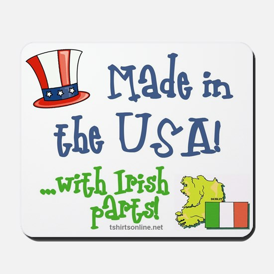 Made in the USA with Irish Parts Mousepad