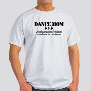 Dance Mom Light T-Shirt
