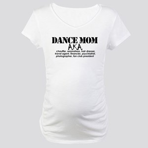 Dance Mom Maternity T-Shirt