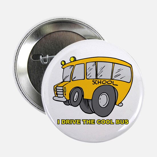 """I Drive Cool Bus 2.25"""" Button"""
