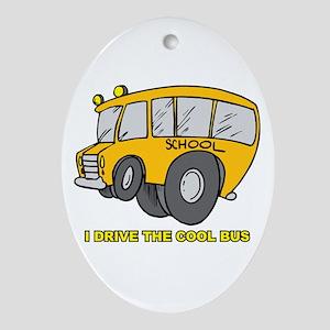I Drive Cool Bus Oval Ornament