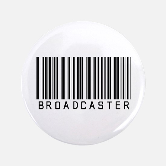 "Broadcaster Barcode 3.5"" Button"