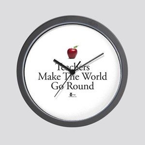 Teachers Make the World Go Round Wall Clock