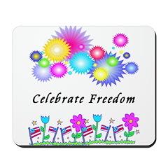 Celebrate Freedom Mousepad