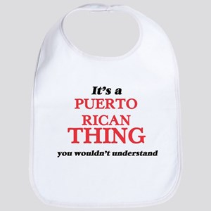 It's a Puerto Rican thing, you wouldn Baby Bib