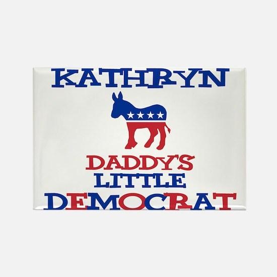 Kathryn - Daddy's Democrat Rectangle Magnet