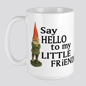 Say Hello to my Little Friend Large Mug