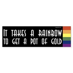 It Takes a Rainbow to Get a Pot of Gold sticker