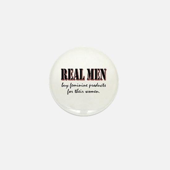 Real Men Buy Feminine Products Mini Button