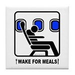 WAKE For MEALS! Tile Coaster