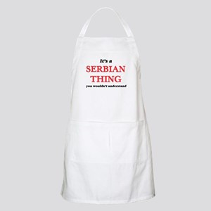 It's a Serbian thing, you wouldn&# Light Apron