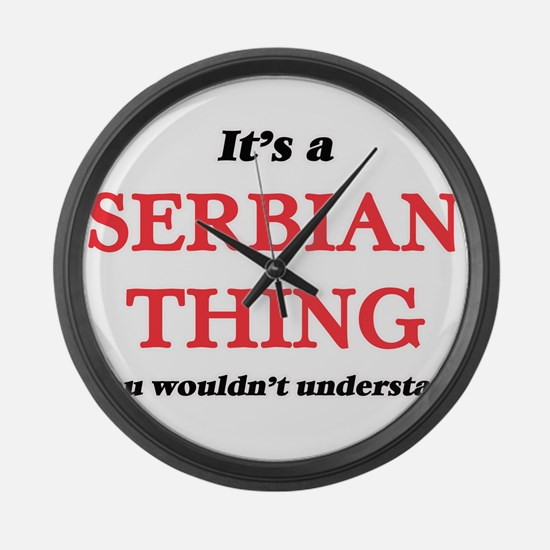 It's a Serbian thing, you wou Large Wall Clock