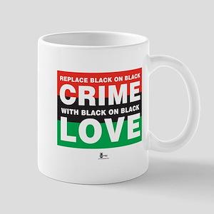 Replace Black on Black Crime . . . Mug