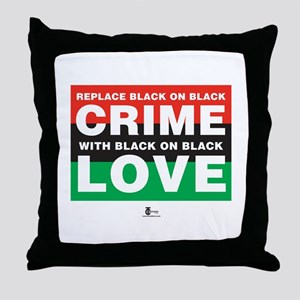 Replace Black on Black Crime . . . Throw Pillow