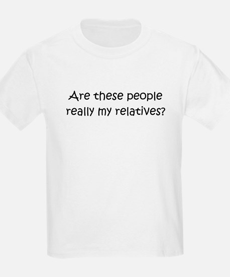 Really my relatives T-Shirt