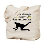 KissTheDirtSenior Tote Bag