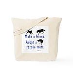Adopt A Mutt Tote Bag