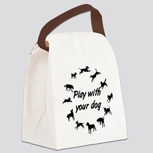 Play With Your Dog 3 Canvas Lunch Bag