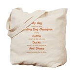 Herding Champion Tote Bag