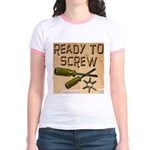Ready To Screw Jr. Ringer T-Shirt