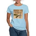 Ready To Screw Women's Pink T-Shirt