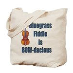 Bluegrass Fiddle is BOW-dacious Tote Bag