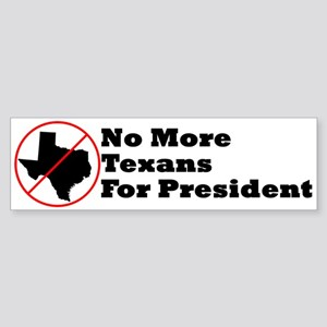 No More Texans Bumper Sticker