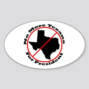 No More Texans Oval Sticker