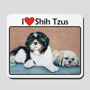 I love Shih Tzus Mousepad