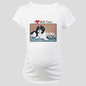 I love Shih Tzus Maternity T-Shirt