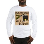 Pick Your Speed Long Sleeve T-Shirt
